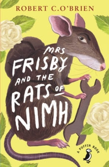 Mrs Frisby and the Rats of NIMH, Paperback / softback Book