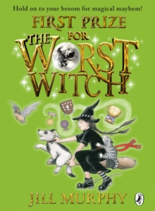 First Prize for the Worst Witch, Hardback Book