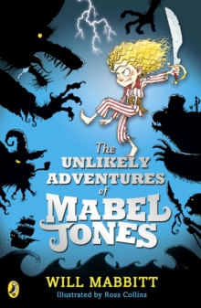 The Unlikely Adventures of Mabel Jones, Paperback Book
