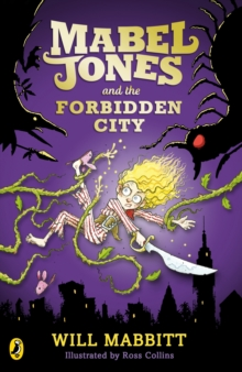 Mabel Jones and the Forbidden City, Paperback / softback Book