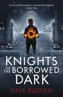 Knights of the Borrowed Dark (Knights of the Borrowed Dark Book 1), Paperback / softback Book