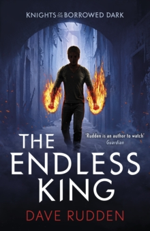 The Endless King (Knights of the Borrowed Dark Book 3), Paperback Book