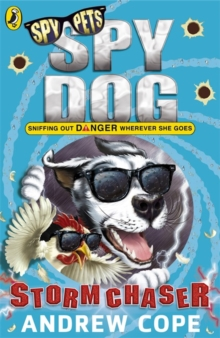 Spy Dog: Storm Chaser, Paperback / softback Book