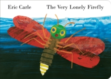 The Very Lonely Firefly, Board book Book