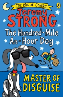 The Hundred-Mile-an-Hour Dog: Master of Disguise, EPUB eBook