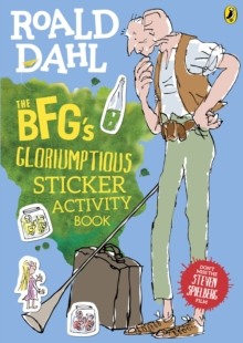The BFG's Gloriumptious Sticker Activity Book, Paperback / softback Book