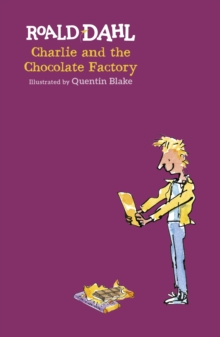 Charlie and the Chocolate Factory, Hardback Book