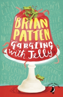 Gargling with Jelly : A Collection of Poems, Paperback / softback Book