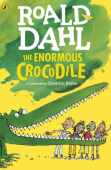 The Enormous Crocodile, Paperback / softback Book