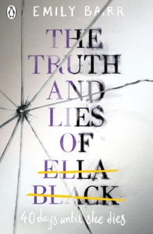 The Truth and Lies of Ella Black, Paperback Book