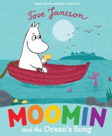 Moomin and the Ocean's Song, Paperback Book
