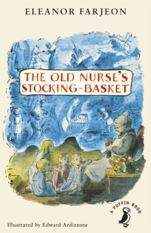 The Old Nurse's Stocking-Basket, Paperback / softback Book