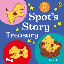 Spot's Story Treasury, Hardback Book