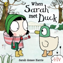 When Sarah Met Duck, Board book Book