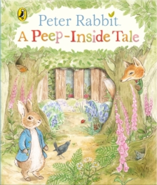 Peter Rabbit: A Peep-Inside Tale, Board book Book