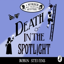 Death in the Spotlight : A Murder Most Unladylike Mystery, eAudiobook MP3 eaudioBook