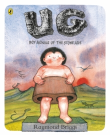 UG: Boy Genius of the Stone Age and His Search for Soft Trousers, Paperback Book