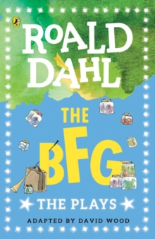 The BFG : The Plays, Paperback Book