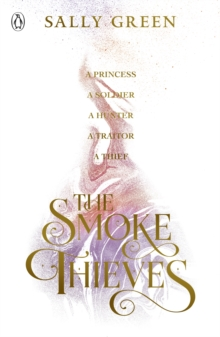 The Smoke Thieves, Paperback Book