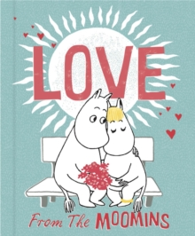 Love from the Moomins, Hardback Book