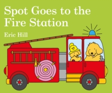 Spot Goes to the Fire Station, Board book Book