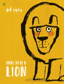 How to be a Lion, Paperback Book