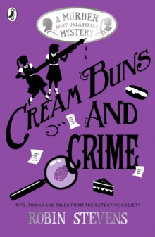 Cream Buns and Crime : A Murder Most Unladylike Collection, Paperback Book