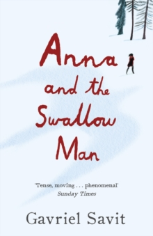 Anna and the Swallow Man, Paperback / softback Book