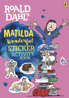 Roald Dahl's Matilda Wonderful Sticker Activity Book, Paperback Book