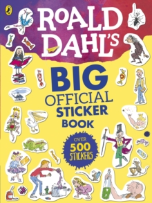 Roald Dahl's Big Official Sticker Book, Paperback Book