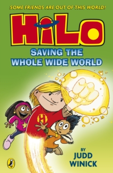 Hilo: Saving the Whole Wide World (Hilo Book 2), Paperback Book