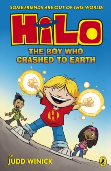 Hilo: The Boy Who Crashed to Earth (Hilo Book 1), Paperback Book