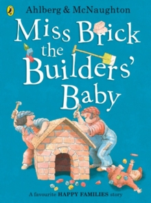 Miss Brick the Builders' Baby, Paperback Book