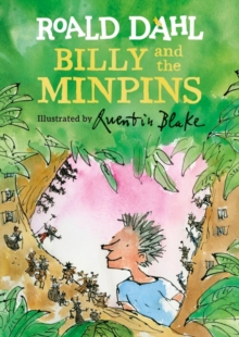 Billy and the Minpins (illustrated by Quentin Blake), Hardback Book