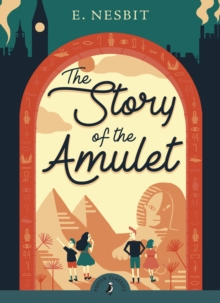 The Story of the Amulet, Paperback Book