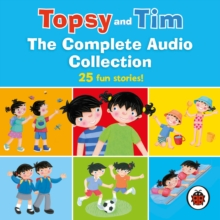 Topsy and Tim: The Complete Audio Collection, eAudiobook MP3 eaudioBook