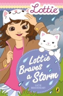 Lottie Dolls: Lottie Braves a Storm, Paperback Book