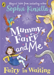 Mummy Fairy and Me: Fairy-in-Waiting : Fairy-in-Waiting, EPUB eBook