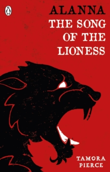 Alanna: The Song of the Lioness : Song of the Lioness & In the Hand of the Goddess, Paperback Book