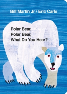 Polar Bear, Polar Bear, What Do You Hear?, Board book Book