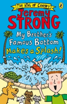 My Brother's Famous Bottom Makes a Splash!, Paperback Book