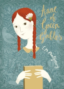 Anne of Green Gables : V&A Collector's Edition, Hardback Book