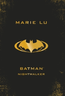 Batman: Nightwalker (DC Icons series), Hardback Book