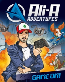 Ali-A Adventures : Game on!, Hardback Book