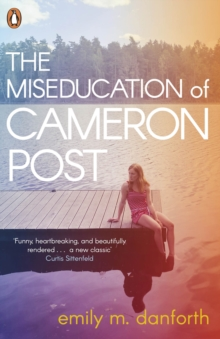 The Miseducation of Cameron Post, Paperback Book