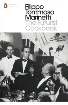 The Futurist Cookbook, Paperback / softback Book
