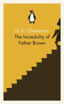 The Incredulity of Father Brown, Paperback / softback Book