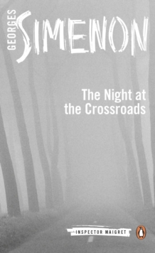 Night at the Crossroads : Inspector Maigret #6, Paperback / softback Book
