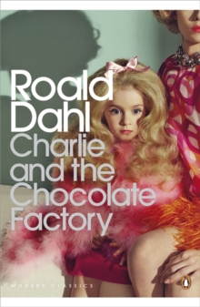 Charlie and the Chocolate Factory, Paperback / softback Book