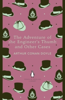 The Adventure of the Engineer's Thumb and Other Cases, Paperback Book